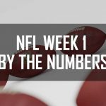 NFL Week 1 By the Numbers