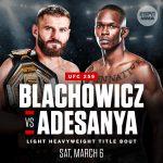 UFC 259 |Blachowicz vs Adesanya Saturday, March 6, 2021